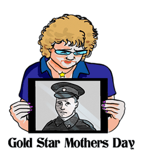 Gold Star Mothers Day
