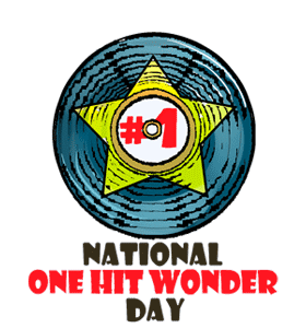 National One Hit Wonder Day